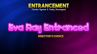 Eva Ray Entranced