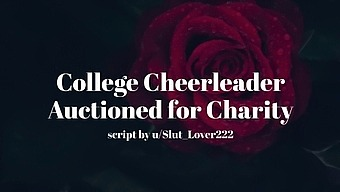 College Cheerleader Auctioned For Charity [Erotic Audio For Men]